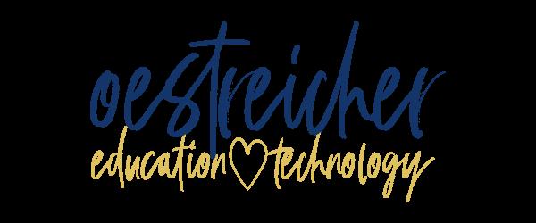 oestreicher - education & technology